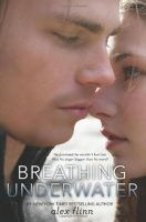 Review: Breathing Underwater by Alex Flinn