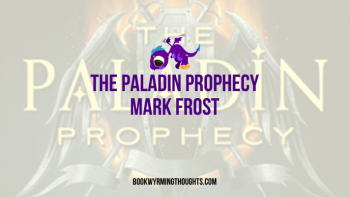 Review: The Paladin Prophecy by Mark Frost