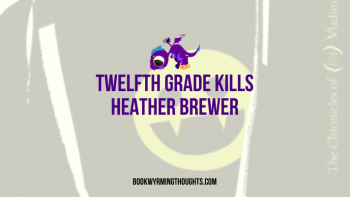 Review: Twelfth Grade Kills by Heather Brewer