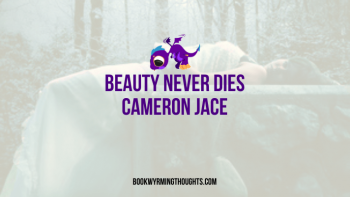 Review: Beauty Never Dies by Cameron Jace