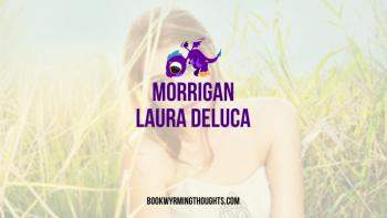 Blog Tour: Morrigan by Laura DeLuca – Review