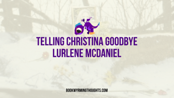 Review: Telling Christina Goodbye by Lurlene McDaniel
