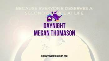 Review: Daynight by Megan Thomason