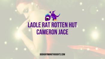 Review: Ladle Rat Rotten Hut by Cameron Jace