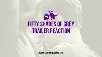 Fifty Shades of Grey Trailer: Sophia Expresses Her Opinions