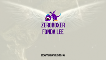 Review: Zeroboxer by Fonda Lee (ZERO GRAVITY!)