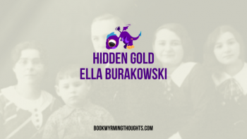ARC Review: Hidden Gold by Ella Burakowski (A Fantastic Contribution to the Holocaust)