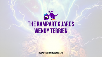 Review: The Rampart Guards by Wendy Terrien