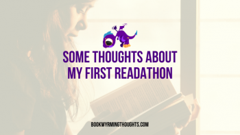 Some Thoughts About My First Readathon