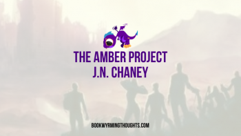 Review: The Amber Project by J.N. Chaney