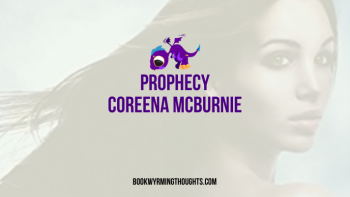 Review: Prophecy by Coreena McBurnie