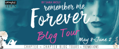 Blog Tour: Remember Me Forever by Sara Wolf | ARC Review
