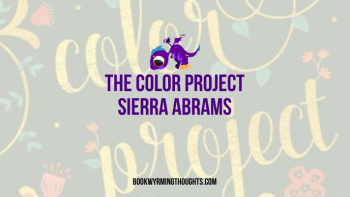 Blog Tour: The Color Project by Sierra Abrams | ARC Review