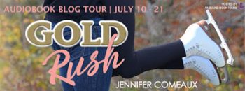 Blog Tour: Gold Rush by Jennifer Comeaux | Audiobook Review + Giveaway