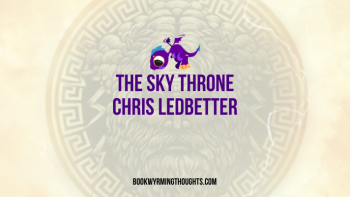Blog Tour: The Sky Throne by Chris Ledbetter | Review + Interview