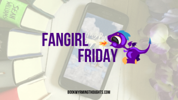 Fangirl Friday: HP Hogwarts Mystery, Becoming, Fahrenheit 451