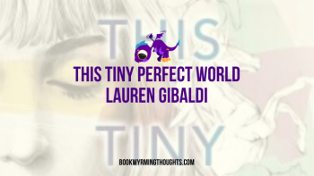Blog Tour: This Tiny Perfect World – Review