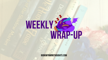 Weekly Wrap-Up: Lookie, a Bookish Discord Server!