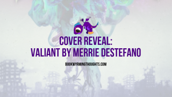 Valiant by Merrie Destefano Cover Reveal