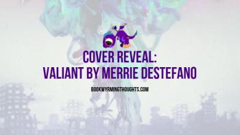 Valiant by Merrie Destefano Cover Reveal