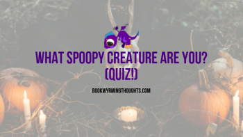 What Spoopy Creature Are You? (Quiz!)