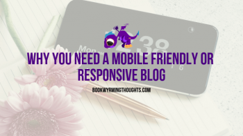 Why You Need a Mobile Friendly or Responsive Blog