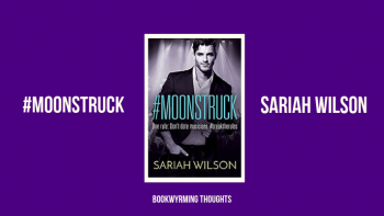 #Moonstruck by Sariah Wilson | Not as good as #Starstruck