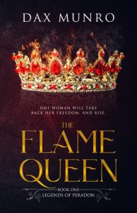 The Flame Queen by Dax Munro | An absolute, cringe-worthy mess