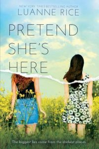 Pretend She's Here by Luanne Rice | Middle Grade me would love this