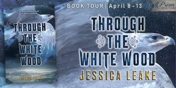 Through the White Wood by Jessica Leake | Slavic Folklore and Magic
