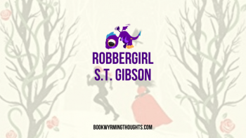 Robbergirl by S.T. Gibson | Snow Queen retelling plus f/f romance