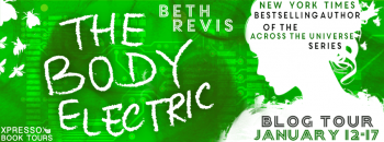 Blog Tour: The Body Electric by Beth Revis – Review + Giveaway