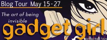 Blog Tour: Gadget Girl – Guest Post + Giveaway