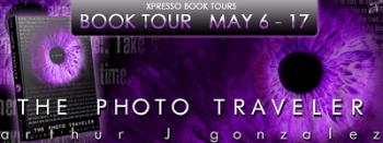 Blog Tour: The Photo Traveler by Arthur J. Gonzalez – Review + Giveaway