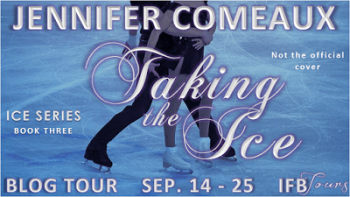 Blog Tour: Taking the Ice – Guest Post + Giveaway