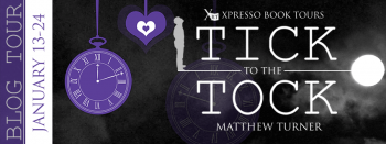 Blog Tour: Tick to the Tock – Playlist + Giveaway