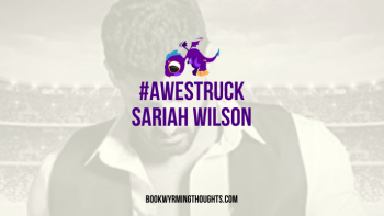 #Awestruck by Sariah Wilson | N to the O to the P to the E