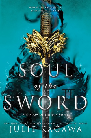 Soul of the Sword by Julie Kagawa | Not as exciting as the first