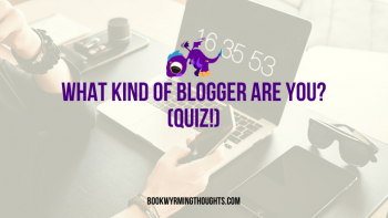 What Kind of Blogger Are You? (Quiz!)