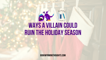 Ways a Villain Could Ruin the Holiday Season
