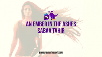 Audiobook Review: An Ember in the Ashes by Sabaa Tahir
