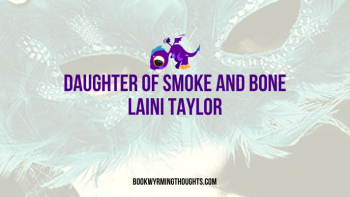 Audiobook Review: Daughter of Smoke & Bone by Laini Taylor