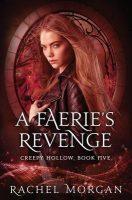 ARC Review: A Faerie's Revenge by Rachel Morgan