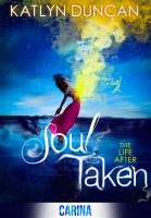 Review: Soul Taken by Katlyn Duncan (Has Potential…)