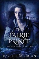 Review: The Faerie Prince by Rachel Morgan (Slow, but Interesting)